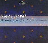Nova! Nova! : Christmas carols from Europe (14th-18th century)