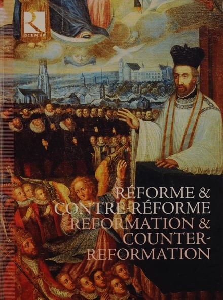 Réforme & contre-réforme