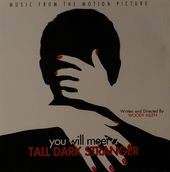 You will meet a tall dark stranger : music from the motion picture