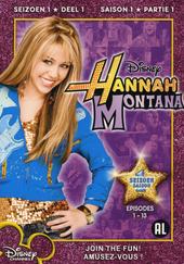 Hannah Montana. Seizoen 1, Dl. 1