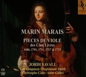 Pieces de viole des cinq livres : 1686, 1701, 1711, 1717 & 1725