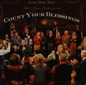 Count your blessings : Gaither gospel series