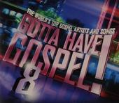 Gotta have gospel!. vol.8