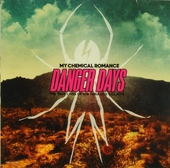 Danger days : the true lives of the fabulous killjoys
