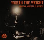 Worth the weight : Bristol dubstep classics