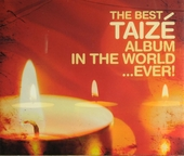 The best Taizé album in the world... ever!