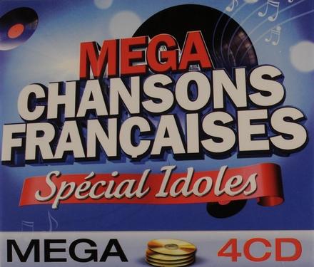 Mega chansons françaises : Spécial idoles