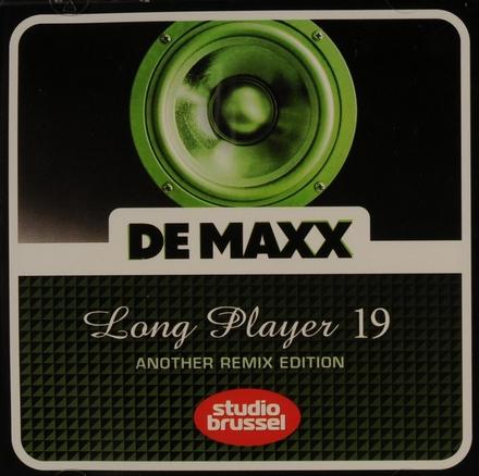 De maxx [van] Studio Brussel : long player. 19, Another remix edition