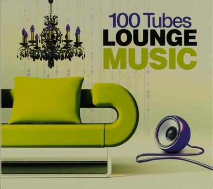 100 tubes lounge music