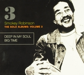 The solo albums : Deep in my soul ; Big time. vol.3