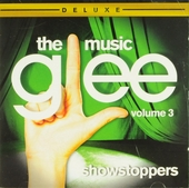 Glee : the music. Vol. 3, Showstoppers