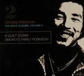 The solo albums : A quiet storm ; Smokey's family Robinson. vol.2