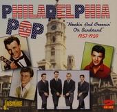 Philadelphia pop : rockin' and croonin' on Bandstand 1957-1959