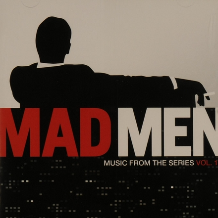 Mad men : music from the series. Vol. 1