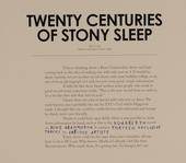 Twenty centuries of Stony Sleep