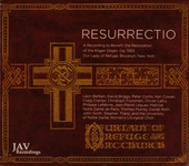 Resurrectio : A recording to benefit the restoration of the Kilgen organ, Our Lady of Refuge, Brooklyn, New York