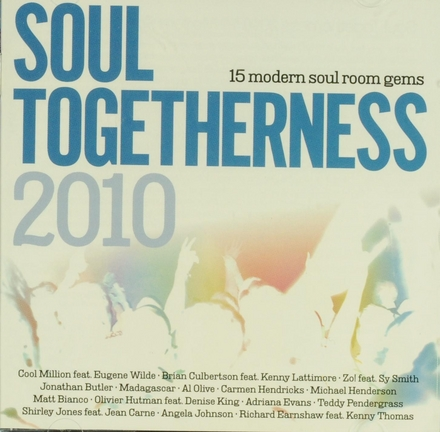 Soul togetherness 2010 : 15 modern soul room gems