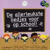 De allerleukste liedjes voor school!