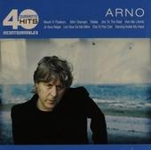 Arno : 40 hits incontournables