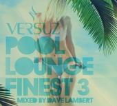 Versuz : pool lounge finest. Vol. 3