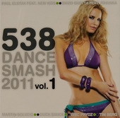 Radio 538 dance smash hits 2011. vol.1