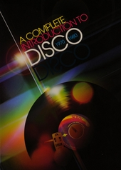 A complete introduction to disco 1970-1980
