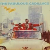 The fabulous Cadillacs ; The Crazy Cadillacs