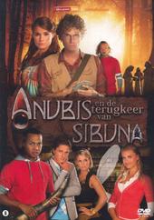 Anubis en de terugkeer van Sibuna