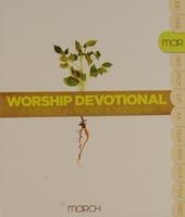 Worship devotional : March