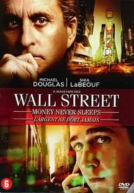 Wall Street : money never sleeps
