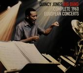 Quincy Jones Big Band : Complete 1960 European concerts