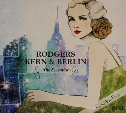 Rodgers Kern & Berlin : The essential