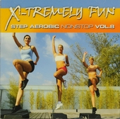 X-tremely fun : Step aerobic nonstop. vol.8