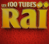 Les 100 tubes raï