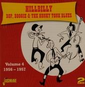Hillbilly bop, boogie & the honky tonk blues 1956-1957. Vol. 4