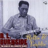 Rollin' & tumblin' : the king of hill country blues