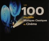 Les 100 plus belles musiques classiques du cinéma