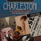 Charleston! : the definitive album : the 26 finest recordings 1924-1930