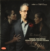 The touch of your lips : Tribute to Bill Evans