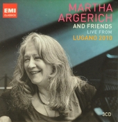 Martha Argerich and friends : live from the Lugano Festival 2010