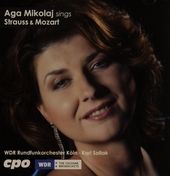 Aga Mikolaj sings Richard Strauss & Wolfgang Amadé Mozart