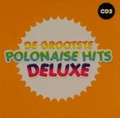 De grootste polonaise hits deluxe. vol.2