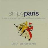 Simply Paris : Les rues de Paris. vol.4