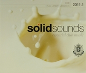 Solid sounds 2011 : essential club music. Vol. 1