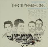 Introducing The City Harmonic