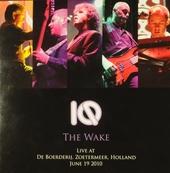 The wake : Live at De Boerderij, Holland, June 19 2010