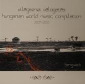 Hungarian world music compilation 2009-2010
