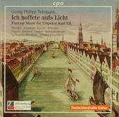 Ich hoffete aufs Licht (TVWV 4:13) : Trauermusik für Kaiser Karl VII.