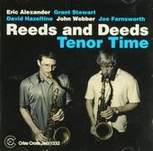 Reeds and deeds : Tenor time
