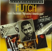 Hutch : Let's do it - His 50 finest 1929-1947